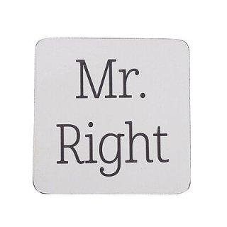 KRASILNIKOFF Untersetzer / MR. RIGHT